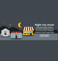 Night city street banner horizontal concept vector