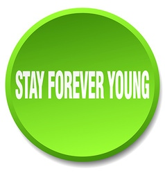 Stay forever young green round flat isolated push vector