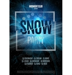 Snow Party Flyer Abstract Winter Poster vector image