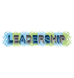leadership word design vector image vector image