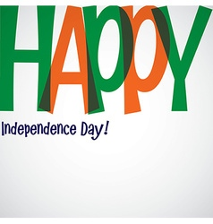 Bright typographic indian independence day card in vector