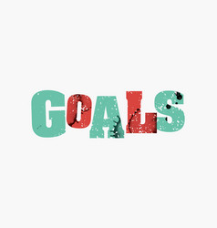 Goals concept colorful stamped word vector