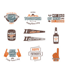 Fathers day badges labels collection holiday vector