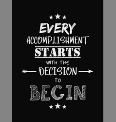 motivational quote poster every accomplishment vector image
