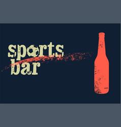 sports bar typographic vintage grunge poster vector image vector image