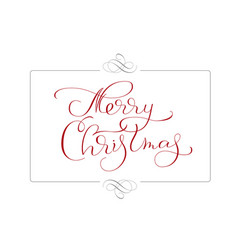Abstract frame and calligraphic text merry vector
