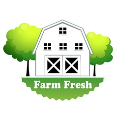 A fresh farm label with a farmhouse vector image vector image