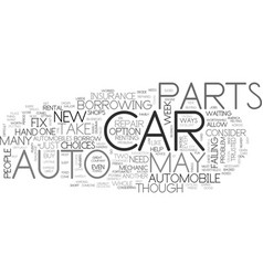 When your auto parts fail you text word cloud vector