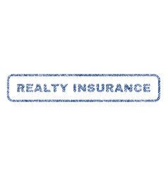 Realty insurance textile stamp vector