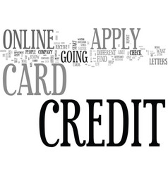 Apply online for a credit card and get instant vector