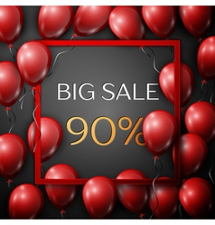 Realistic red balloons with text big sale 90 vector