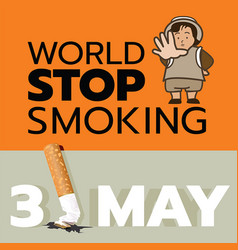 31 may is world stop smoking day vector