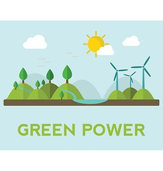 Renewable energy like hydro solar geothermal and vector