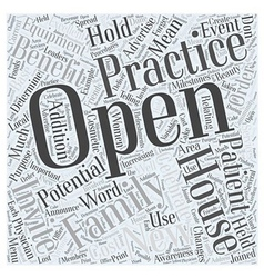 Open house benefits in family practice word cloud vector