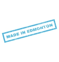 Made in edmonton rubber stamp vector