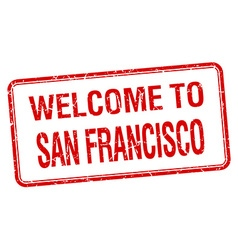 Welcome to san francisco red grunge square stamp vector