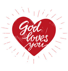 God loves you the quote on the background of the vector
