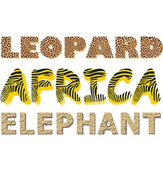 Leopard Zebra and Elephant texture in the text vector image