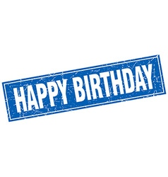 Happy birthday blue square grunge stamp on white vector