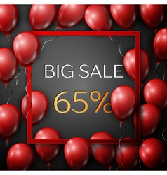 Realistic red balloons with text big sale 65 vector