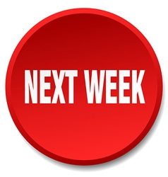Next week red round flat isolated push button vector
