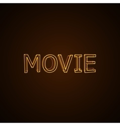 Movie neon sign vector