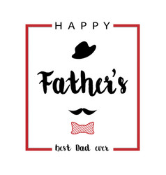 Happy fathers day greeting design card vector