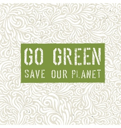 Go green conceptual design vector