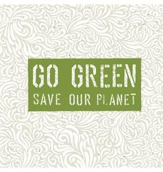 Go Green Conceptual Design vector image vector image