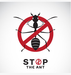 ant in red stop sign on white background no ants vector image