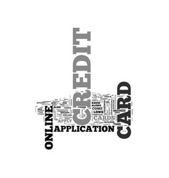 Apply online for a credit card now and get one in vector