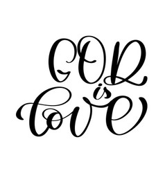 God is love christian quote text in bible hand vector