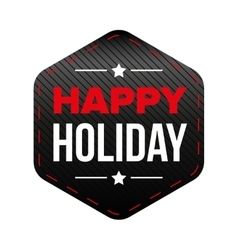 Happy holiday patch red and black vector