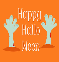 happy scary halloween greeting card with zombie ha vector image vector image