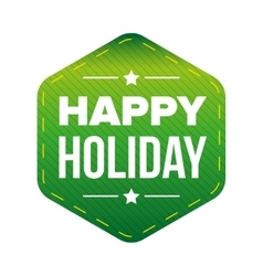 Happy Holiday patch green vector image