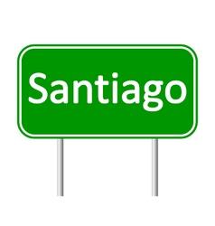 Santiago road sign vector