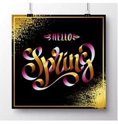 Poster with a handwritten phrase-hello spring 11 vector