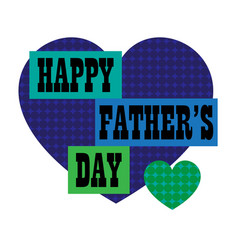 happy fathers day with blue polka dot heart vector image
