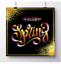 Poster with a handwritten phrase-hello spring 11 vector