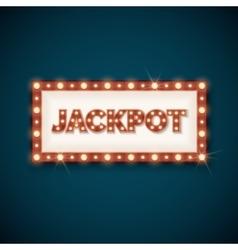 Jackpot banner with retro luminous frame vector