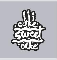 Cake sweet cake white calligraphy lettering vector