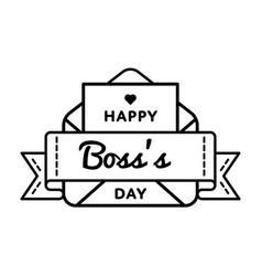 happy boss day greeting emblem vector image vector image