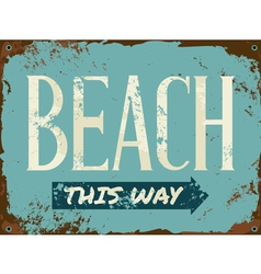 Old rusty blue beach metal sign vector