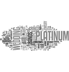 When your love has gone platinum text word cloud vector