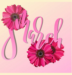 8 march modern digital lettering for holiday card vector