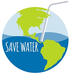 Save water theme with straw vector image vector image
