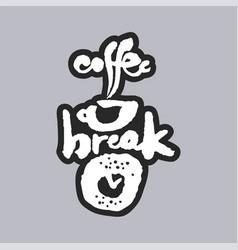 coffee break white calligraphy lettering vector image