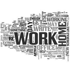 When your office is home text word cloud concept vector
