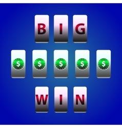 Counter Big Win Slots Dollar symbol vector image