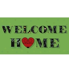 Welcome home black floral font vector